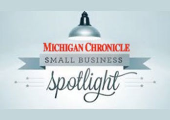 Michigan Chronicle Small Business Spotlight