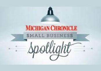 Michigan Chronicle Small Business Spotlight